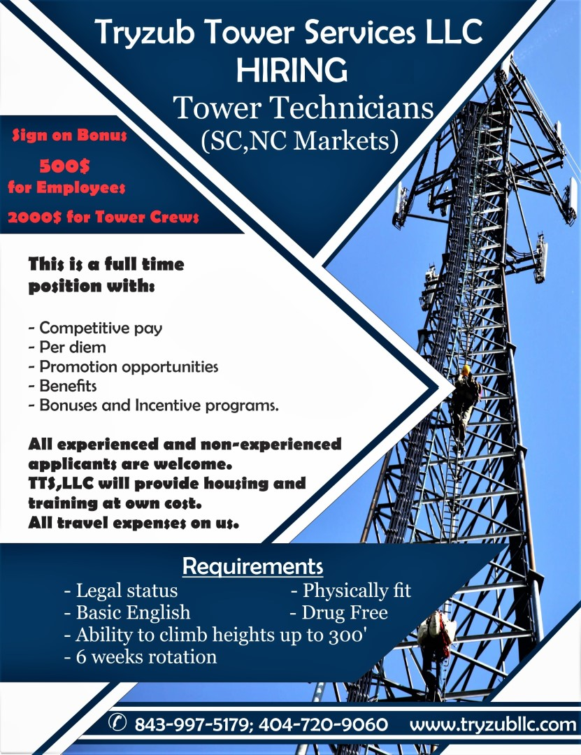Tryzub Tower Services, LLC is hiring tower climbers for full time job